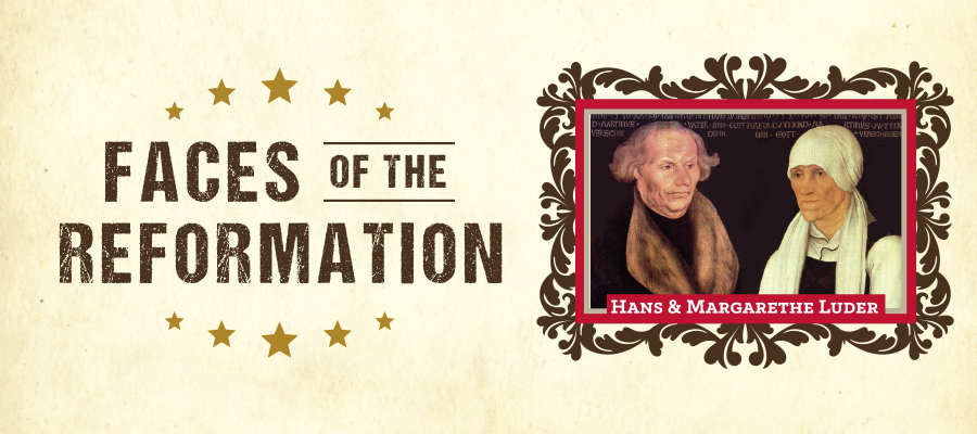 Faces of the Reformation - Hans and Margarethe Luder