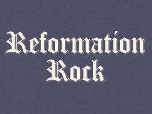 Reformation Rock Video